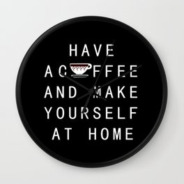 Yourself at home Wall Clock