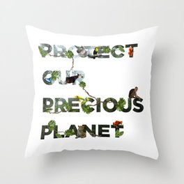 Protect Our Precious Planet (Rainforests) Throw Pillow