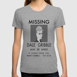 Dale Gribble, May be Rabid T-shirt