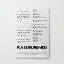 Dr. Strangelove Metal Print