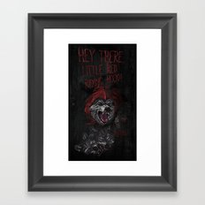 Hey there little red riding hood! Framed Art Print