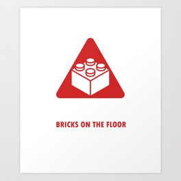Blocks Games Plaything Toy Building Builders Playtoy Caution Brick On The Floor Gift Art Print