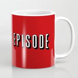 The Last one Coffee Mug