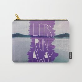 Let's Run Away: Manuel Antonio, Costa Rica Carry-All Pouch