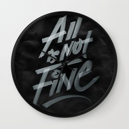 All Is Not Fine Wall Clock
