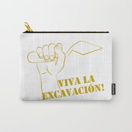 Viva la excavation #2 Carry-All Pouch