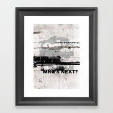 Who's Next? Framed Art Print