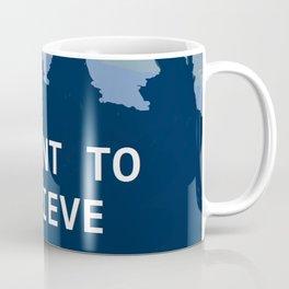 I want to believe in Santa Coffee Mug