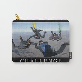 Challenge: Inspirational Quote and Motivational Poster Carry-All Pouch