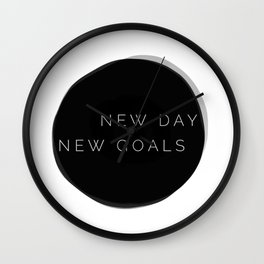 NEW DAY NEW GOALS Wall Clock