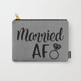 Married AF - Grey Carry-All Pouch