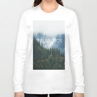 washington Long Sleeve T-shirts featuring WASHINGTON by shannonfinnphotography