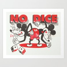 No Dice Art Print