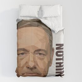 You are entitled to nothing - Frank Underwood Comforters