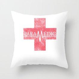 Paramedic Saving Lives Everyday EMT EMS Distressed Throw Pillow