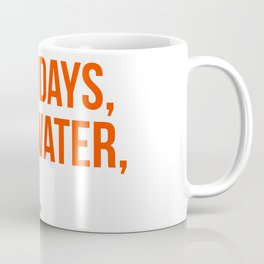 Saturday, Stillwater, State Coffee Mug