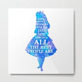 Alice In Wonderland Have I Gone Bonkers Quote - blue pink Metal Print