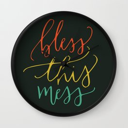 Bless this mess color typography Wall Clock