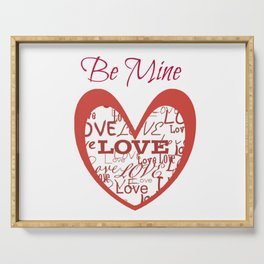 """""""Be Mine...Love"""" Serving Tray"""