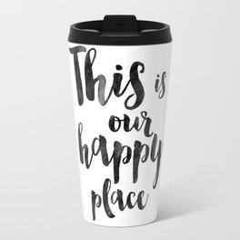 OUR HAPPY PLACE, This Is My Happy Place,Living Room Decor,Home Decor,Home Gifts,Home Sign,Bedroom De Travel Mug