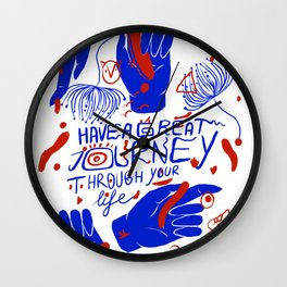 Have a great journey through your life Wall Clock