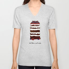 Let Them Eat Cake, Dessert Art Unisex V-Neck