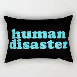 YOU: HUMAN DISASTER Rectangular Pillow