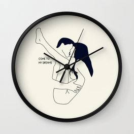 Come to my dreams Wall Clock