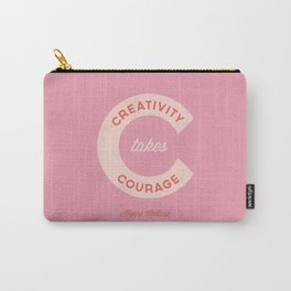 Creativity Takes Courage - Henri Matisse Quote Carry-All Pouch