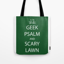 Geek Psalm and Scary Lawn Tote Bag