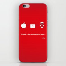 An apple a day keep the doctor away iPhone & iPod Skin
