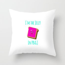 Peanut Butter and Jelly Day Funny Quote Throw Pillow