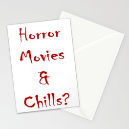 Horror Movies & Chills? Stationery Cards