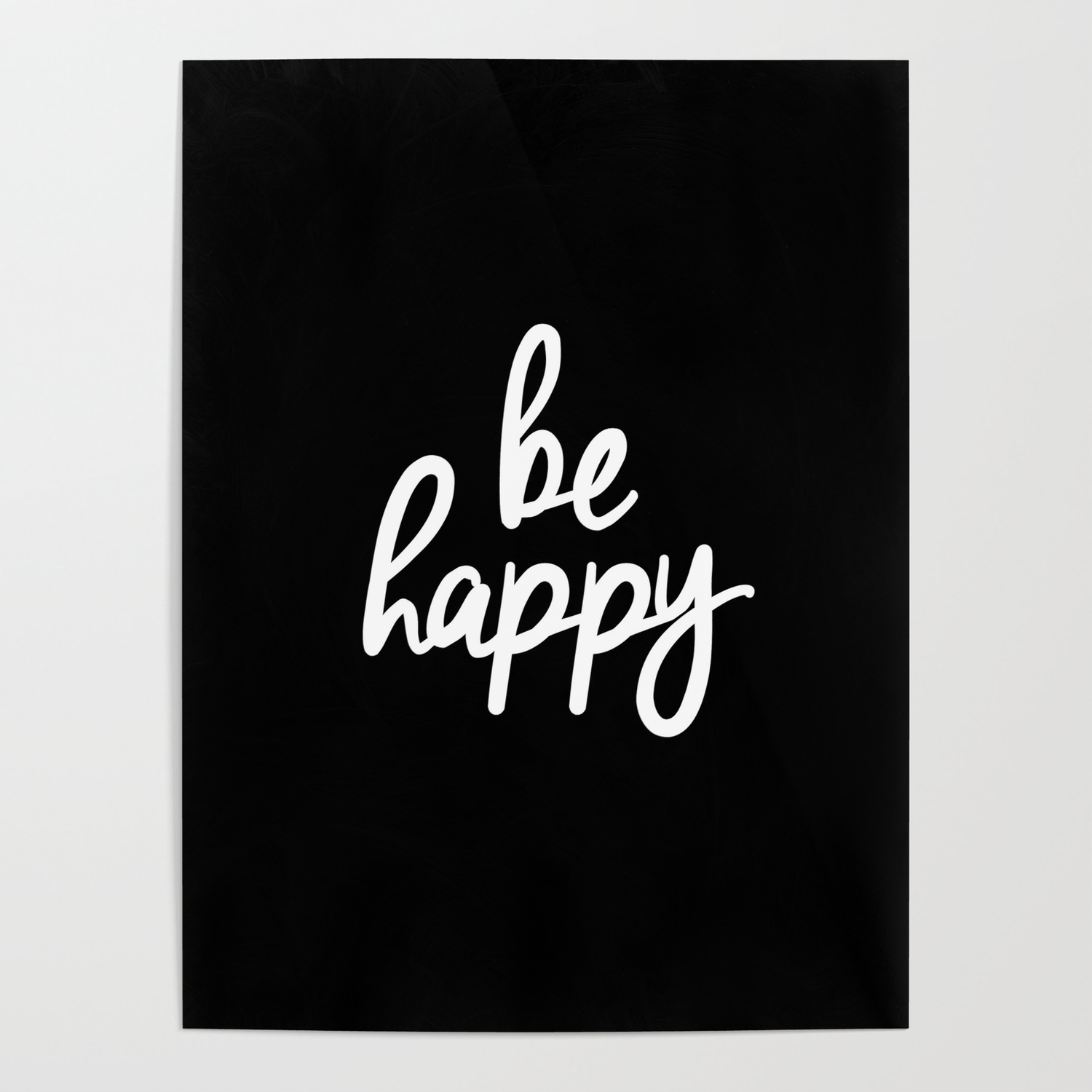 Be happy black and white short inspirational quotes pursuit of happiness quote daily inspo poster