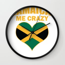 Jamaican Me Crazy Jamaica Quote Print Wall Clock