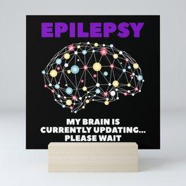 My Head Update Grade Epilepsy Mini Art Print