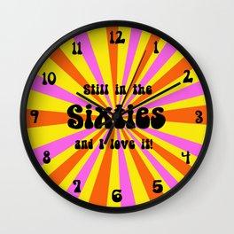 Still in the Sixties Wall Clock