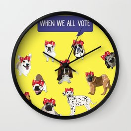Political Pups - When We All Vote Wall Clock
