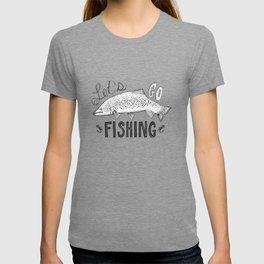 let's go fishing T-shirt
