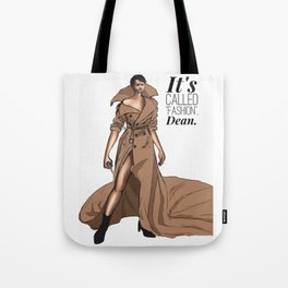 """It's called """"FASHION"""" Tote Bag"""