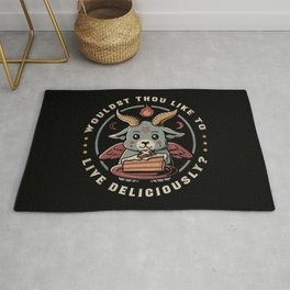 Wouldst Thou Like To Live Deliciously Rug