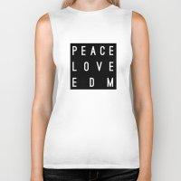 edm Biker Tanks featuring Peace Love & EDM by Rachel Buske