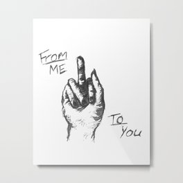 From Me To You Metal Print