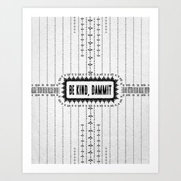 Be Kind, D**mit - Illustration on Pale Grey - Off White - Speckled Texture - Typography Art Print