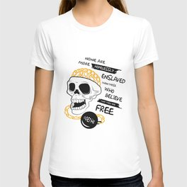 Goethe Quote - None are more hopelessly enslaved... T-shirt