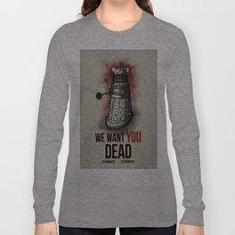 We Want You (No Border) Long Sleeve T-shirt