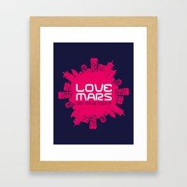 Love Mars Framed Art Print