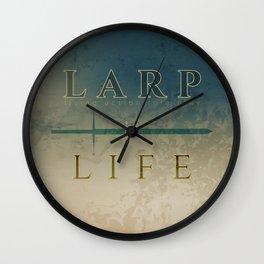 LARP is life Wall Clock