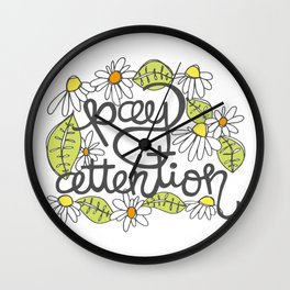 Pay Attention Wall Clock