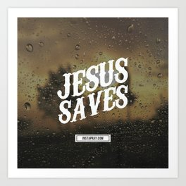 Jesus saves Art Print